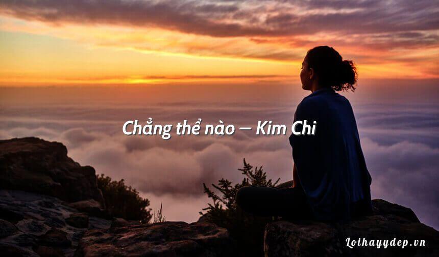 Chẳng thể nào – Kim Chi