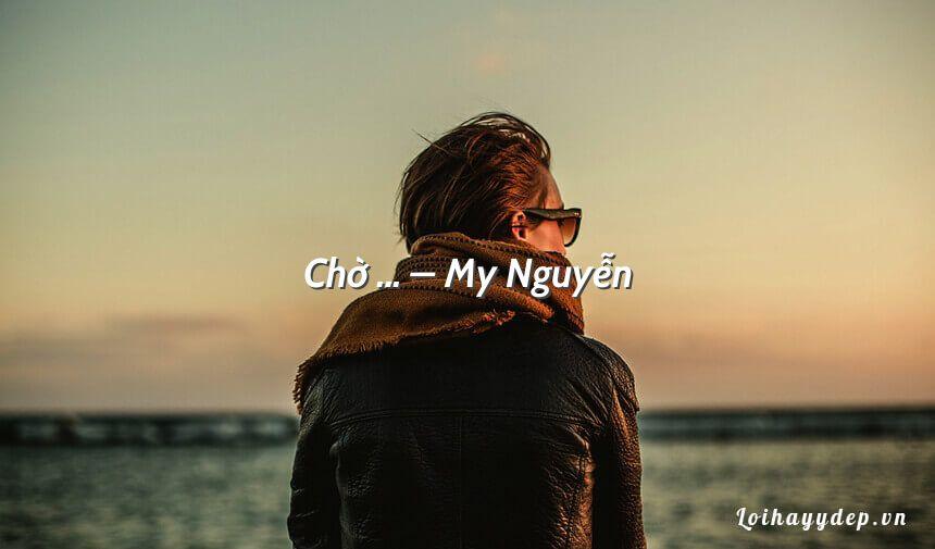 Chờ … – My Nguyễn