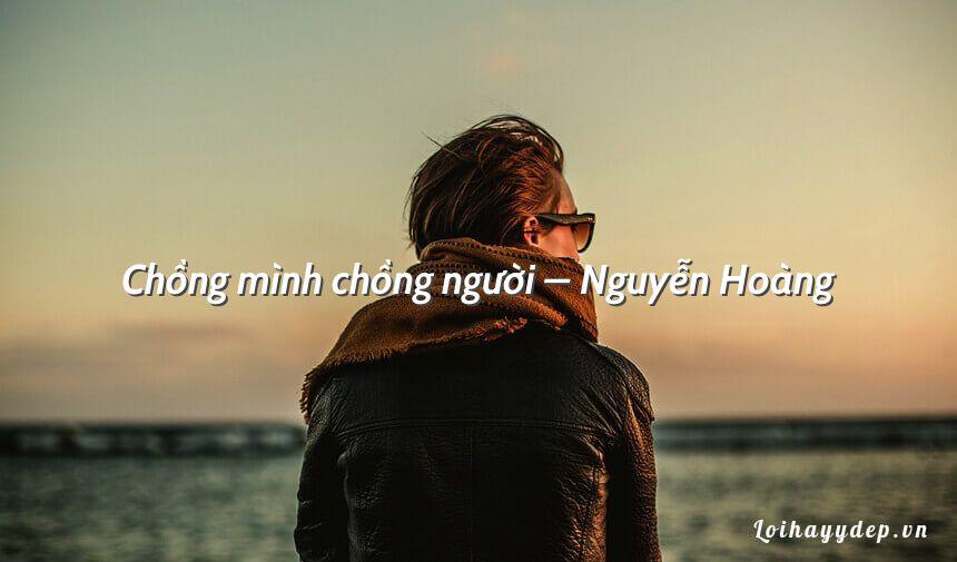 Chồng mình chồng người – Nguyễn Hoàng