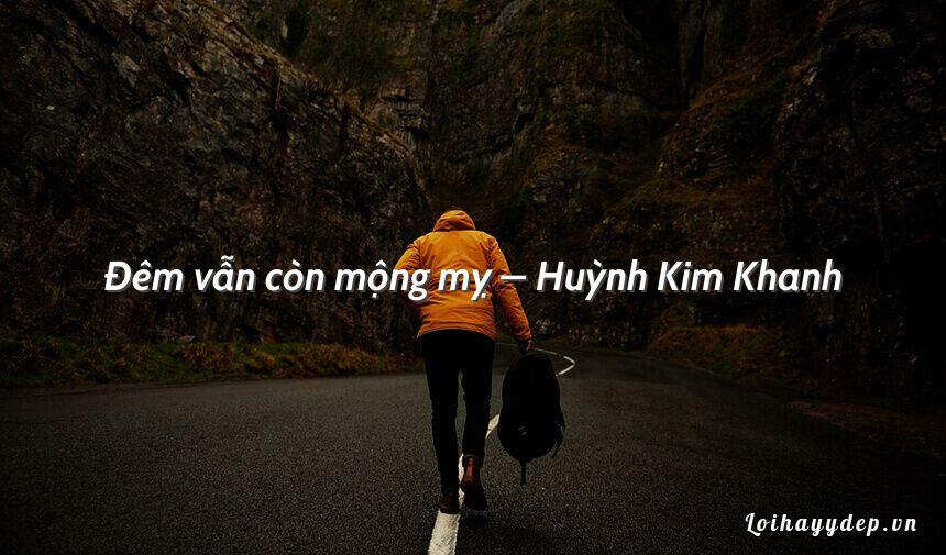 Đêm vẫn còn mộng mỵ – Huỳnh Kim Khanh