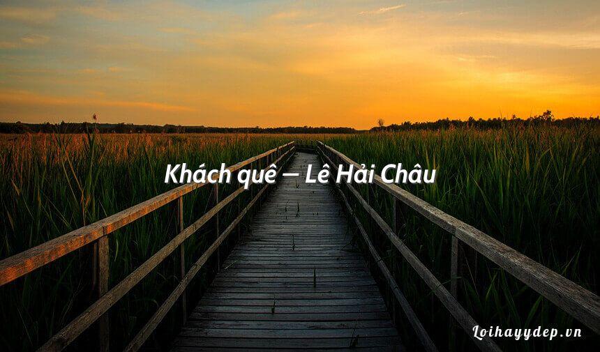Khách quê – Lê Hải Châu