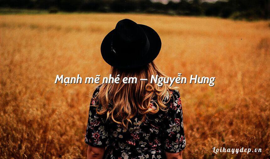 Mạnh mẽ nhé em – Nguyễn Hưng