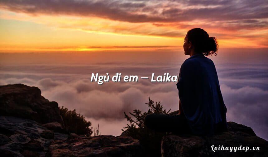 Ngủ đi em – Laika