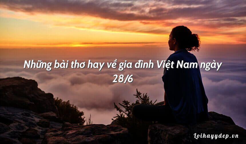 Những bài thơ hay về gia đình Việt Nam ngày 28/6