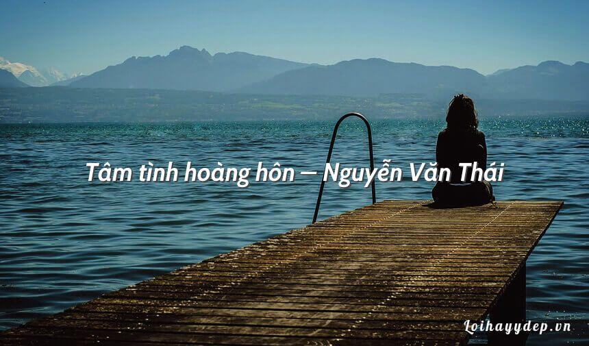 Tâm tình hoàng hôn – Nguyễn Văn Thái