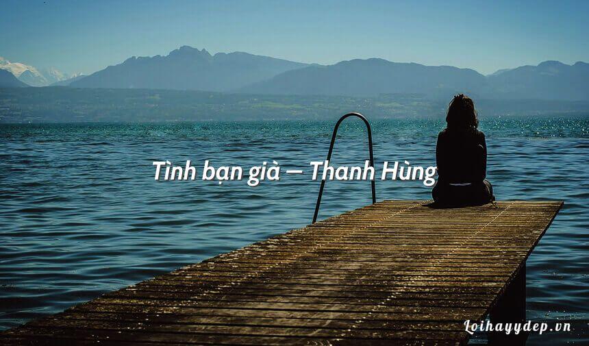 Tình bạn già – Thanh Hùng