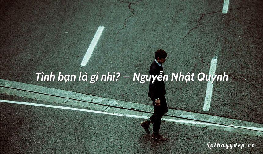 Tình bạn là gì nhỉ? – Nguyễn Nhật Quỳnh