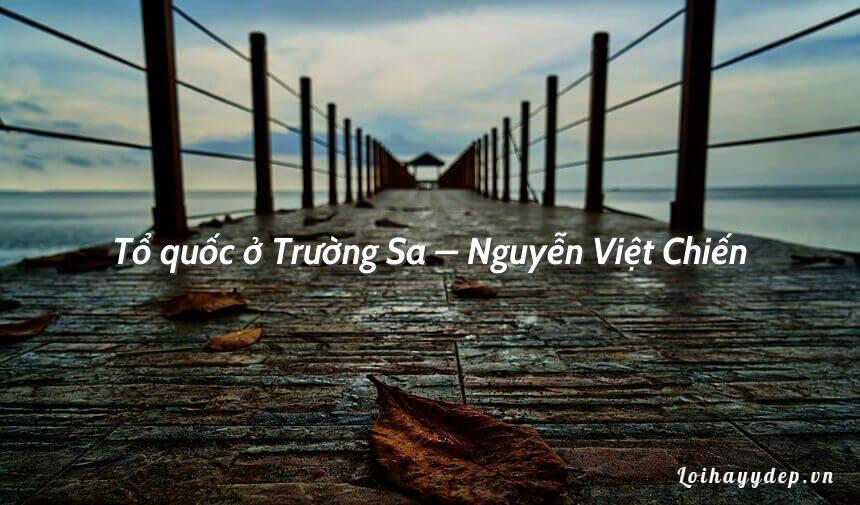 Tổ quốc ở Trường Sa – Nguyễn Việt Chiến