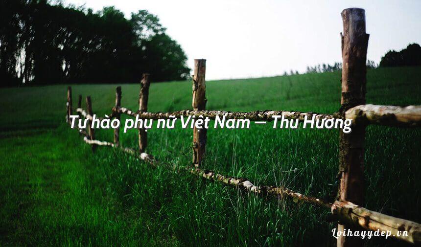 Tự hào phụ nữ Việt Nam – Thu Hương
