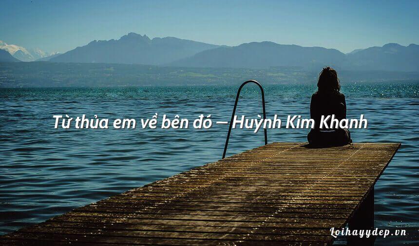 Từ thủa em về bên đó – Huỳnh Kim Khanh